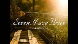 Watch Seven Mary Three Times Like These video