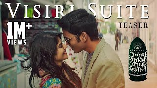 Visiri Suite - Teaser | Enai Noki Paayum Thota