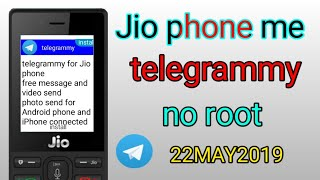 Jio phone me telegram app no root  new video 22/05/2019 😛😎🤩😌😜😅