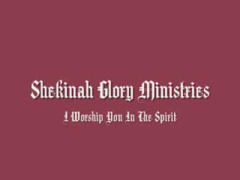 Titelbild des Gesangs I Worship You In The Spirit von Shekinah Glory Ministry