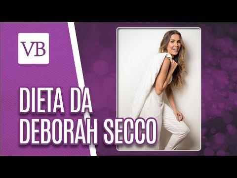 Dieta Da Deborah Secco - Você Bonita (20/07/18)