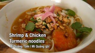 Turmeric Noodle Mì Quảng - Daily Eats Saigon