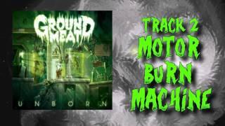 GROUND MEAT - UNBORN (full album 2015)