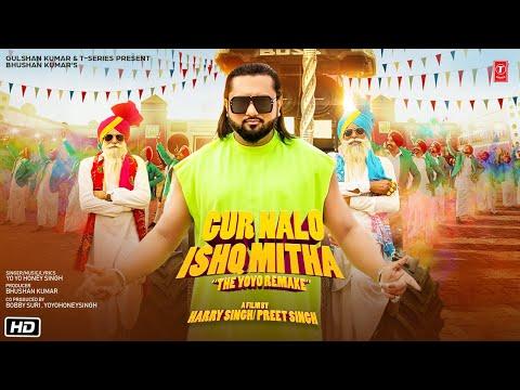 Yo Yo Honey Singh: Gur Nalo Ishq Mitha (The YOYO Remake) Malkit Singh The Golden Star |Bhushan Kumar