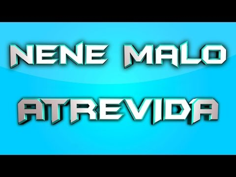 Nene Malo - Atrevida / Karaoke