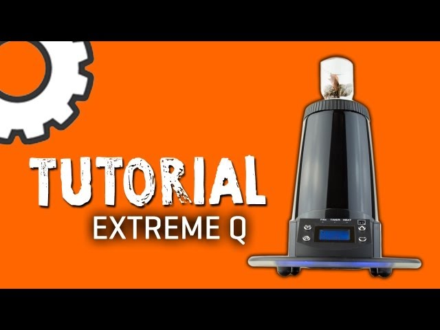Extreme Q Vaporizer - Tutorial - TorontoV TV (HD)