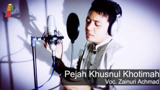 Download Lagu PEJAH KHUSNUL KHOTIMAH - Zainuri Achmad Gratis STAFABAND
