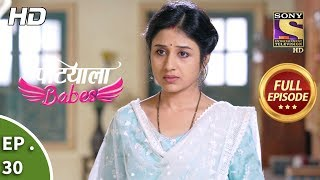 Patiala Babes - Ep 30 - Full Episode - 7th January, 2019