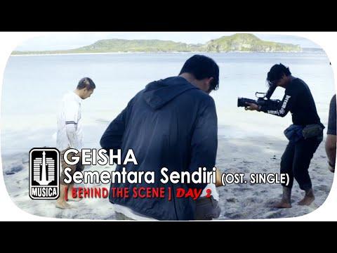 download lagu GEISHA - Sementara Sendiri OST. SINGLE  Behind The Scene - Day 2 gratis
