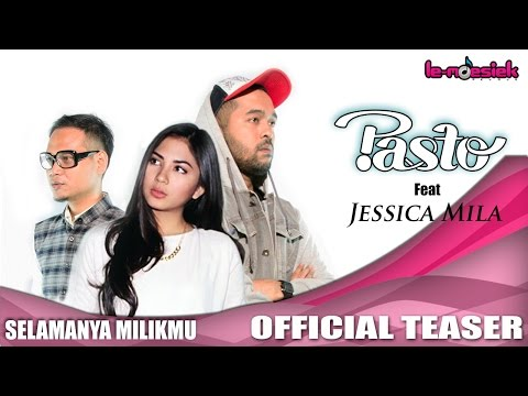 PASTO-1 Ft. Jessica Mila - Selamanya Milikmu [Teaser]
