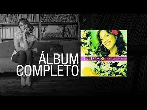 JULISSA | Corazón Latino 2003  | Álbum Completo