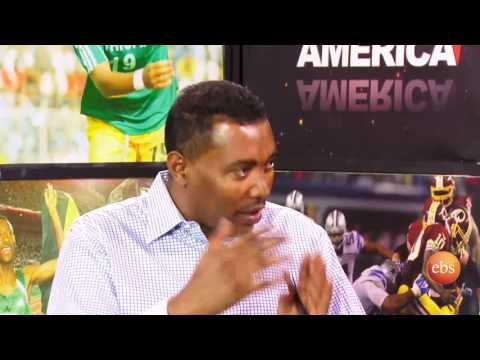 Sport America: Coverage On  Ethiopian National Soccer Team