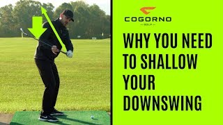 GOLF: Why You NEED To Shallow Your Downswing