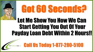 Reputable Payday Loan Consolidation Companies - We Can End Your Debt Today!!