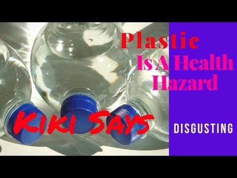#Plastic is A Health #Hazard - #Obesity #Infertility #Cancer