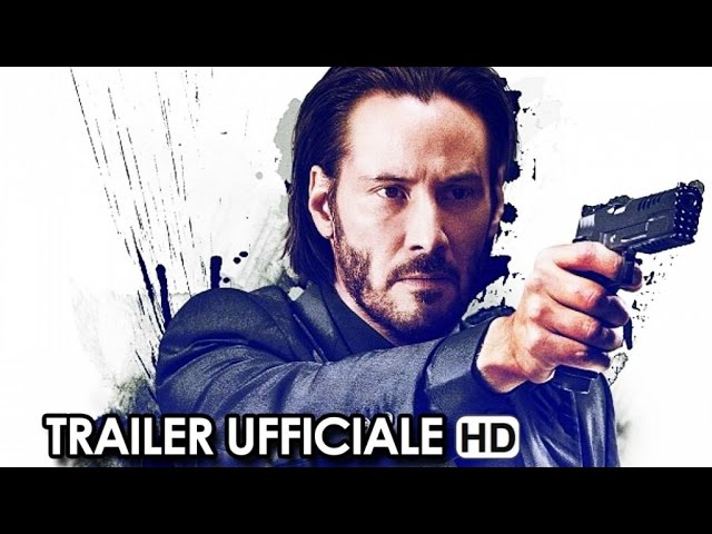 John Wick Trailer Ufficiale Italiano (2015) - Keanu Reeves Movie HD