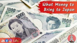 How Much Money Should I Bring to Japan? [Nippon Traveler]