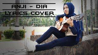 ANJI DIA Lyrics Video Cover by Cimot48