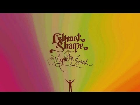 Edward Sharpe & the Magnetic Zeros - Give Me A Sign