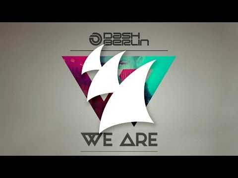 Dash Berlin - We Are (Part 1) [OUT NOW!]