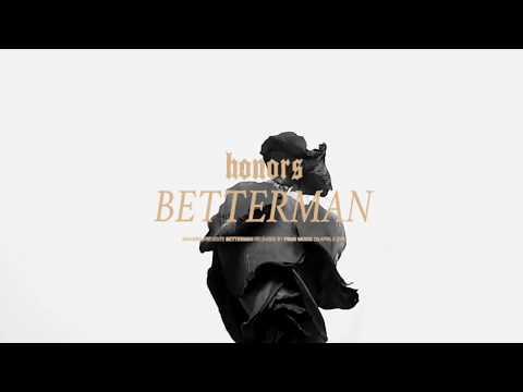 Honors - Betterman