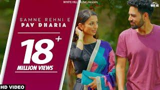 Samne Rehni E Full Audio Solo Pav Dharia White Hill Music New Punjabi Songs 2018