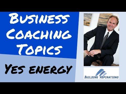 Business Coaching. Yes Energy