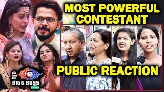 Who Is The MOST POWERFUL Contestant Of Bigg Boss 12? | PUBLIC REACTION | Sree, Dipika, Surbhi, Megha