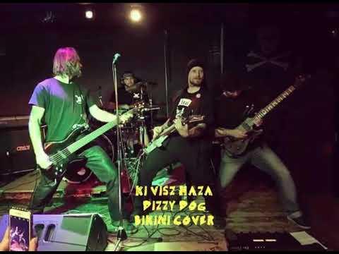 Dizzy Dog-Ki visz haza-BIKINI cover