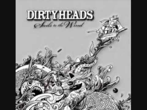 The Dirty Heads- Sails To The Wind