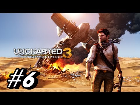 Let's Play Uncharted 3 Drake's Deception - Walkthrough Part 6