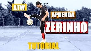Como fazer o Zerinho | Aprenda Futebol Freestyle: ATW | Around The World