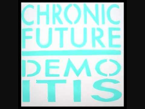 Chronic Future - Thank You