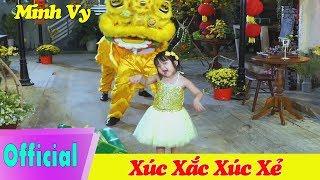 XÚC XẮC XÚC XẺ - BÉ MINH VY - Ca Nhạc Thiếu Nhi - Official MV
