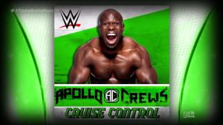 "WWE: ""Cruise Control"" [iTunes Release] by CFO$ ► Apollo Crews Theme Song"
