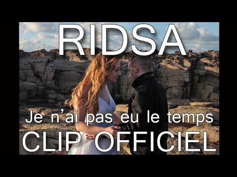 Ridsa Feat Willy William & Ryan Stevenson - Je n'ai pas eu le temps ( Official Video )