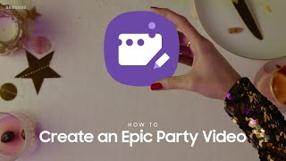 Samsung Galaxy Note10: How to create an epic party video