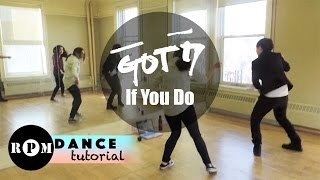 "Got7 ""If You Do"" Dance Tutorial (Pre-Chorus, Chorus)"