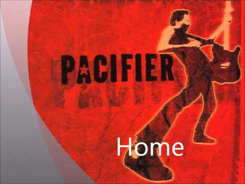 Pacifier - Home