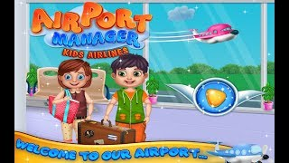 Fun Baby Games - Airport Manager Kids Airlines - Baby Game Trailer by Crazyplex LLC