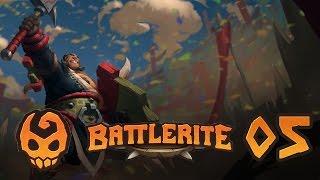 BATTLERITE #05 - Letzter Übermut