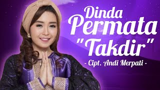 Dinda Permata - Takdir (Rilis Lagu Terbaru) #newrelease