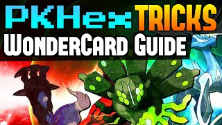 How to use Wondercards .wc6 Pokemon File PKHex Tricks