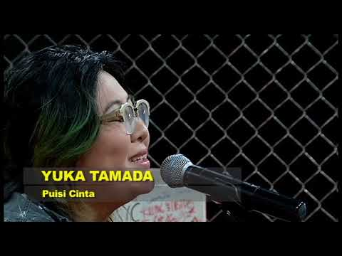 Download YUKA TAMADA - Puisi Cinta #Starttrack Mp4 baru