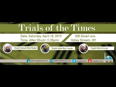 [Trials of The Times] - Hope in Darkness - Sheikh Hamzah Wald Maqbul
