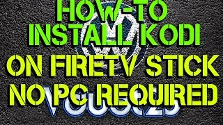 [How-To] - Install Kodi On Firetv Stick ( FULL HD )