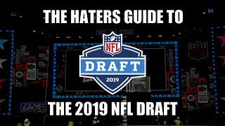 The Haters Guide to the 2019 NFL Draft