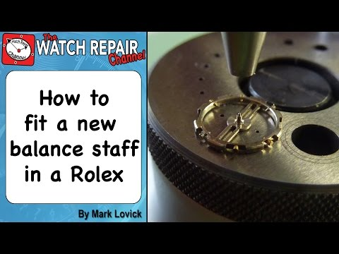 How to fit a new balance staff to a vintage Rolex watch. Watch repair tutorials.