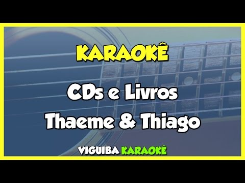 CDs e Livros -  Thaeme e Thiago Karaokê / VERSÃO KARAOKÊ