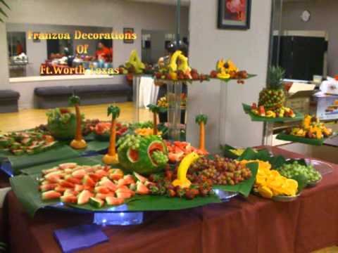 DFW Franzua Decorations Decorated Fruit Table YouTube